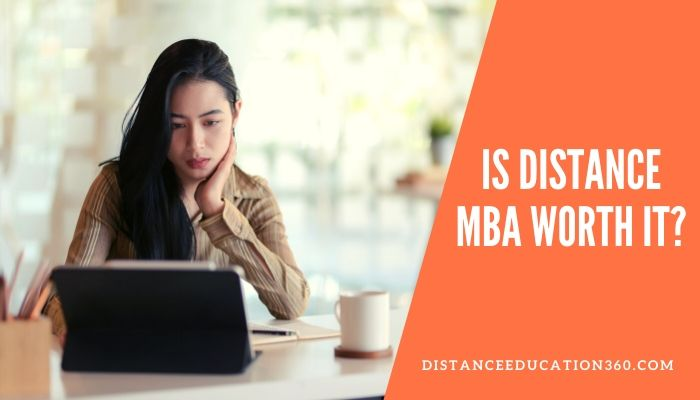 Is Distance MBA Worth It?