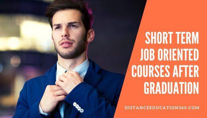 Short Term {Job Oriented} Courses After Graduation