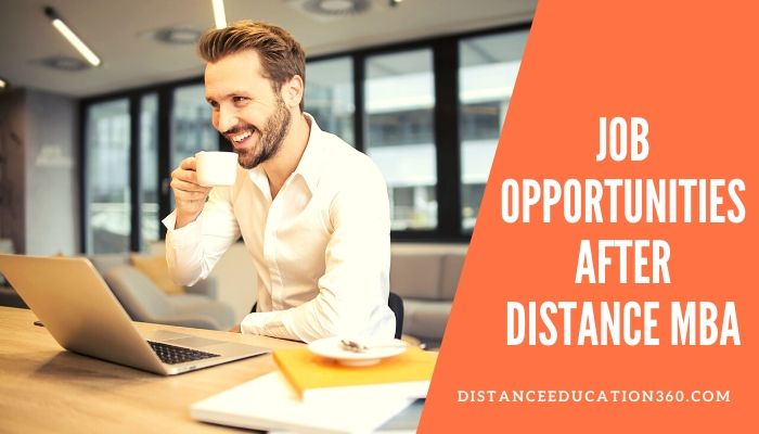 Job Opportunities after Distance MBA